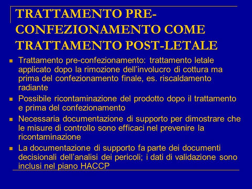 TRATTAMENTO PRE-CONFEZIONAMENTO COME TRATTAMENTO POST-LETALE