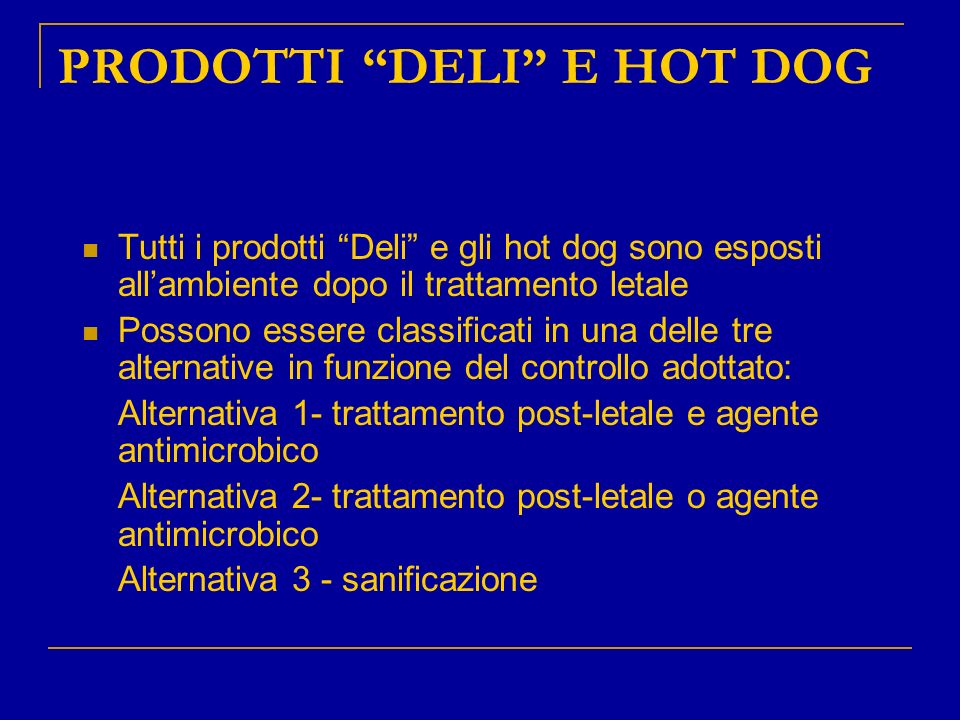 PRODOTTI DELI E HOT DOG