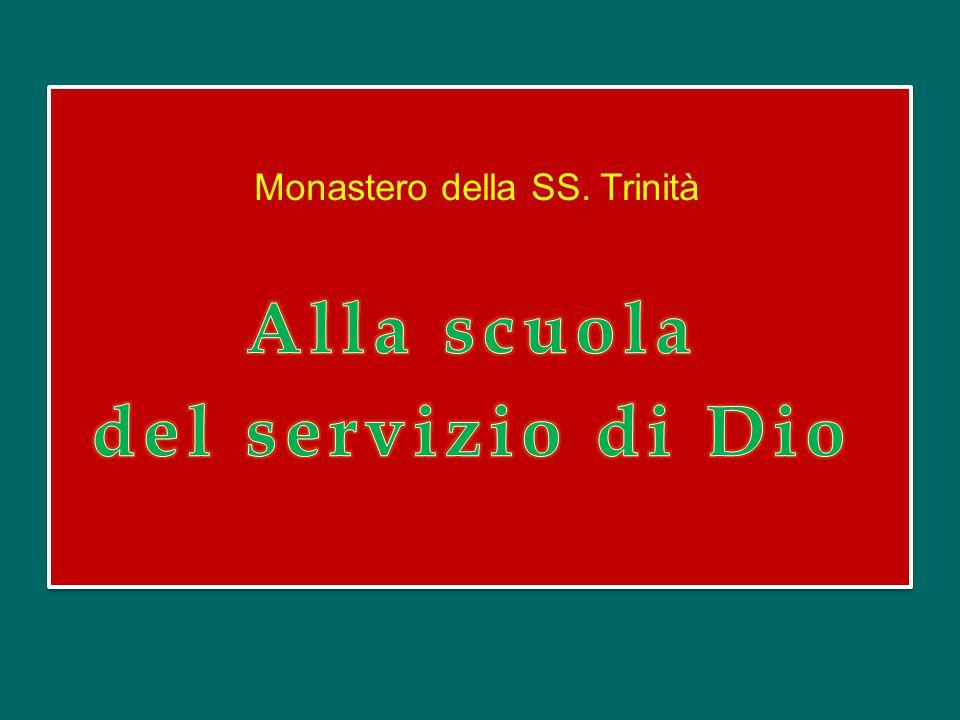Monastero della SS. Trinità