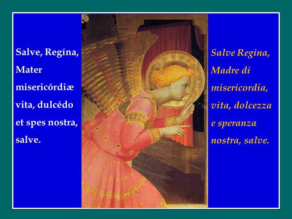 Salve, Regína, Mater misericórdiæ