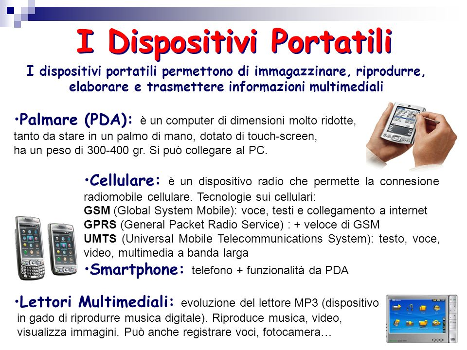 I Dispositivi Portatili