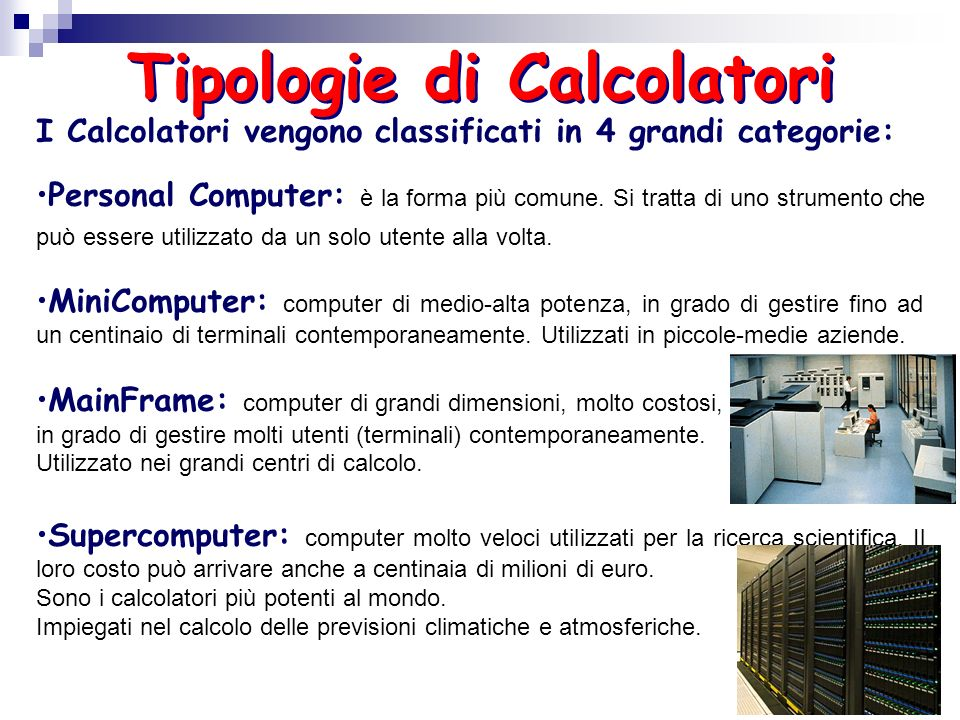 Tipologie di Calcolatori