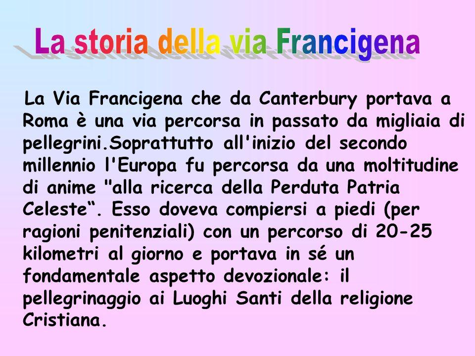 La storia della via Francigena
