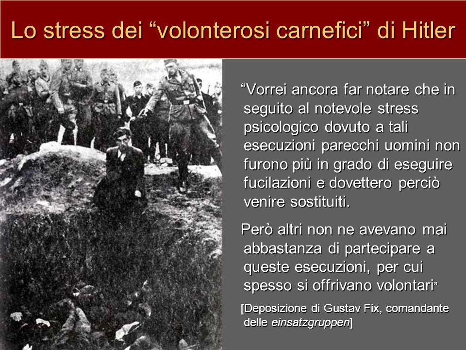 Lo stress dei volonterosi carnefici di Hitler