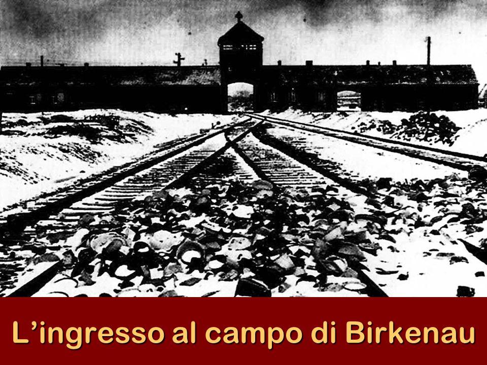 L'ingresso al campo di Birkenau