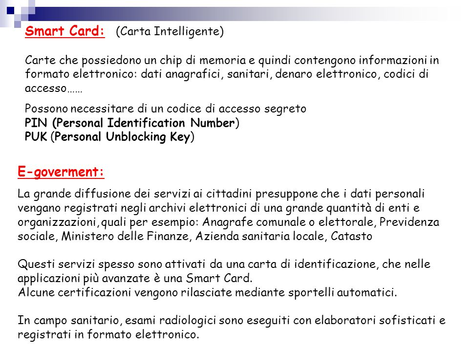 Smart Card: (Carta Intelligente)