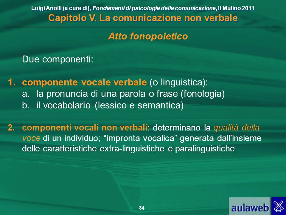 componente vocale verbale (o linguistica):