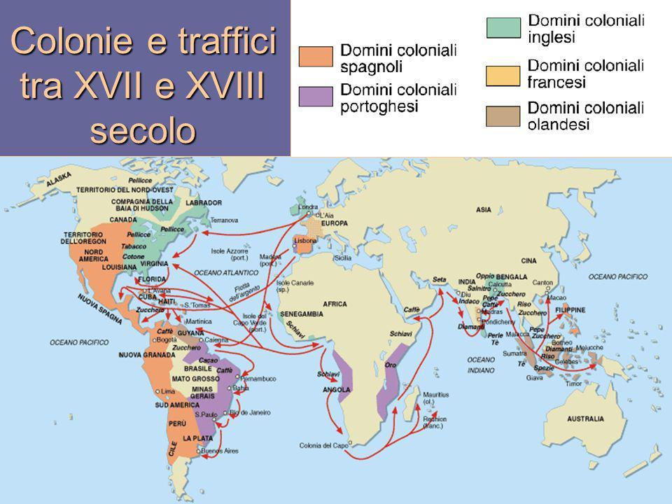 Colonie e traffici tra XVII e XVIII secolo