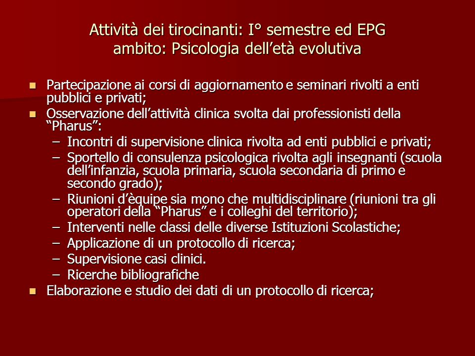 Attività dei tirocinanti: I° semestre ed EPG ambito: Psicologia dell'età evolutiva