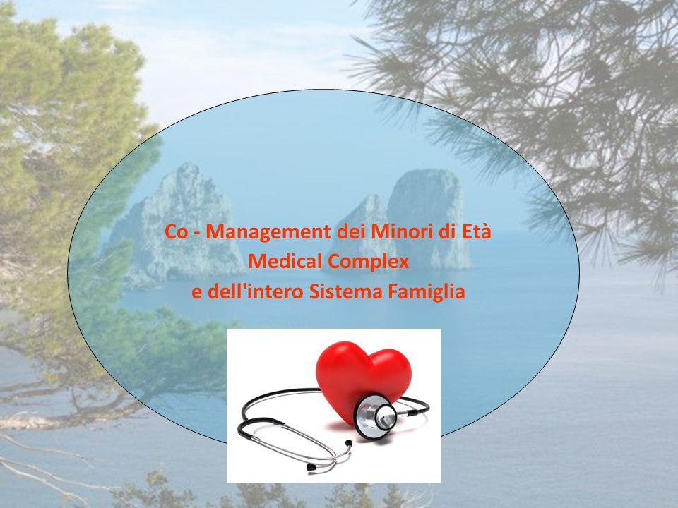 Co - Management dei Minori di Età e dell intero Sistema Famiglia