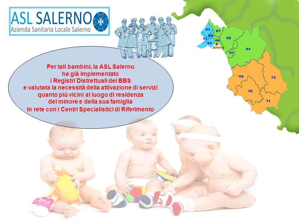 Per tali bambini, la ASL Salerno ha già implementato