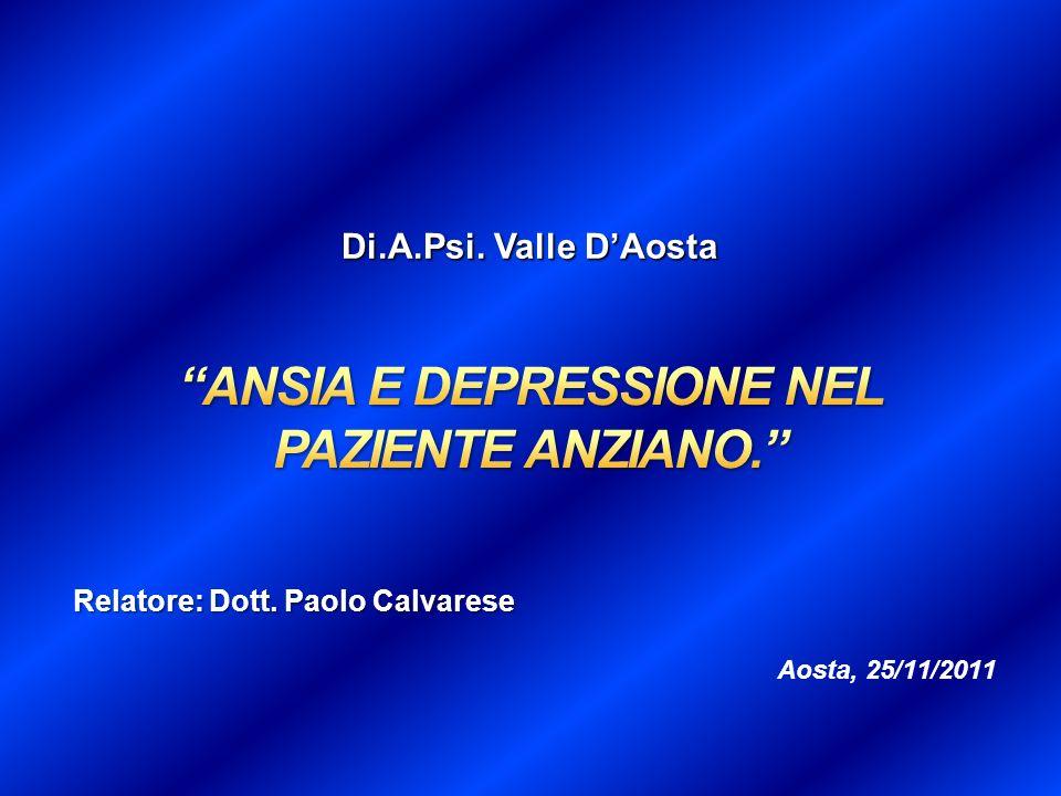 ANSIA E DEPRESSIONE NEL PAZIENTE ANZIANO.