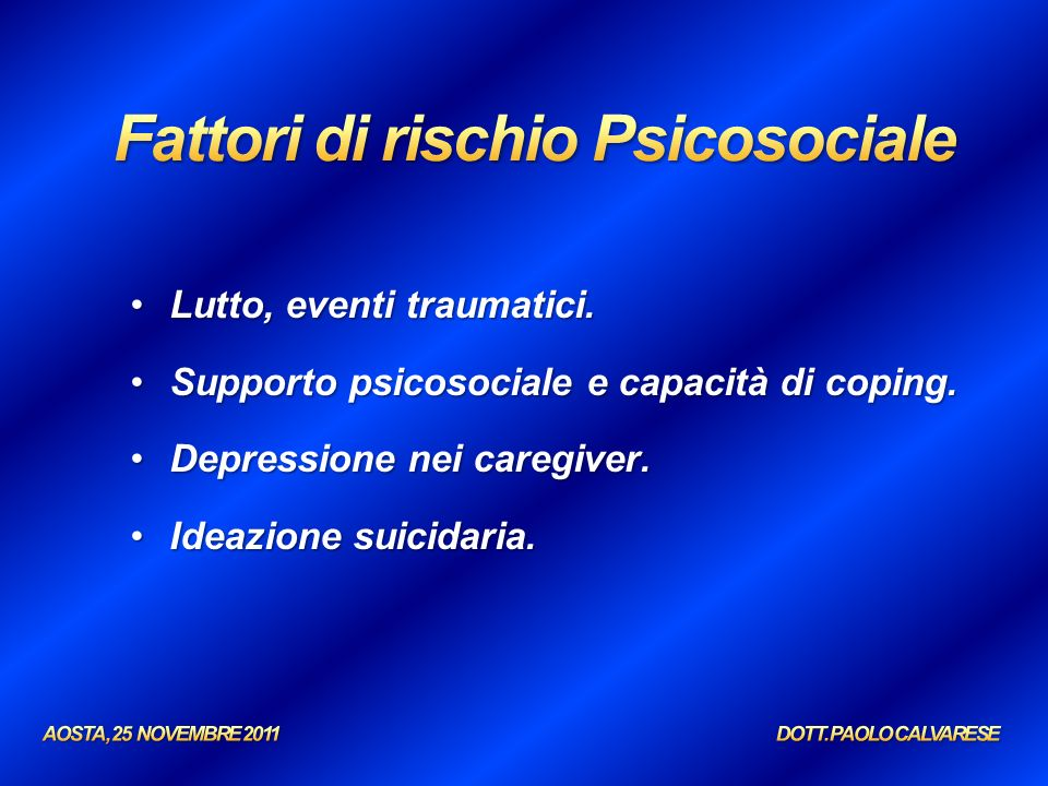 Fattori di rischio Psicosociale