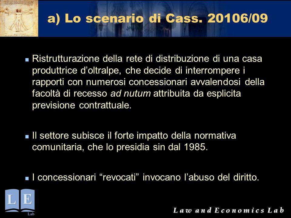 a) Lo scenario di Cass. 20106/09