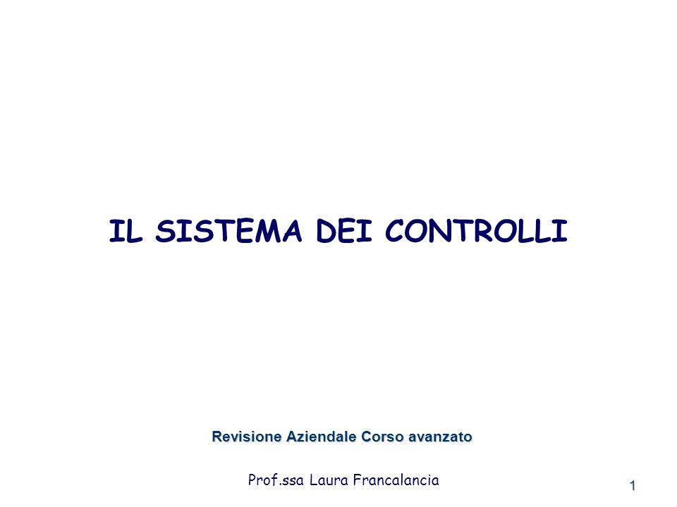 IL SISTEMA DEI CONTROLLI Revisione Aziendale Corso avanzato