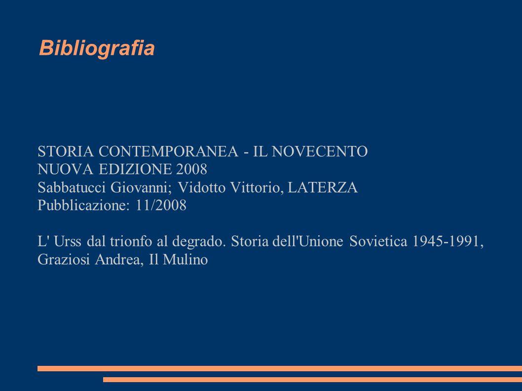 Bibliografia STORIA CONTEMPORANEA - IL NOVECENTO NUOVA EDIZIONE 2008