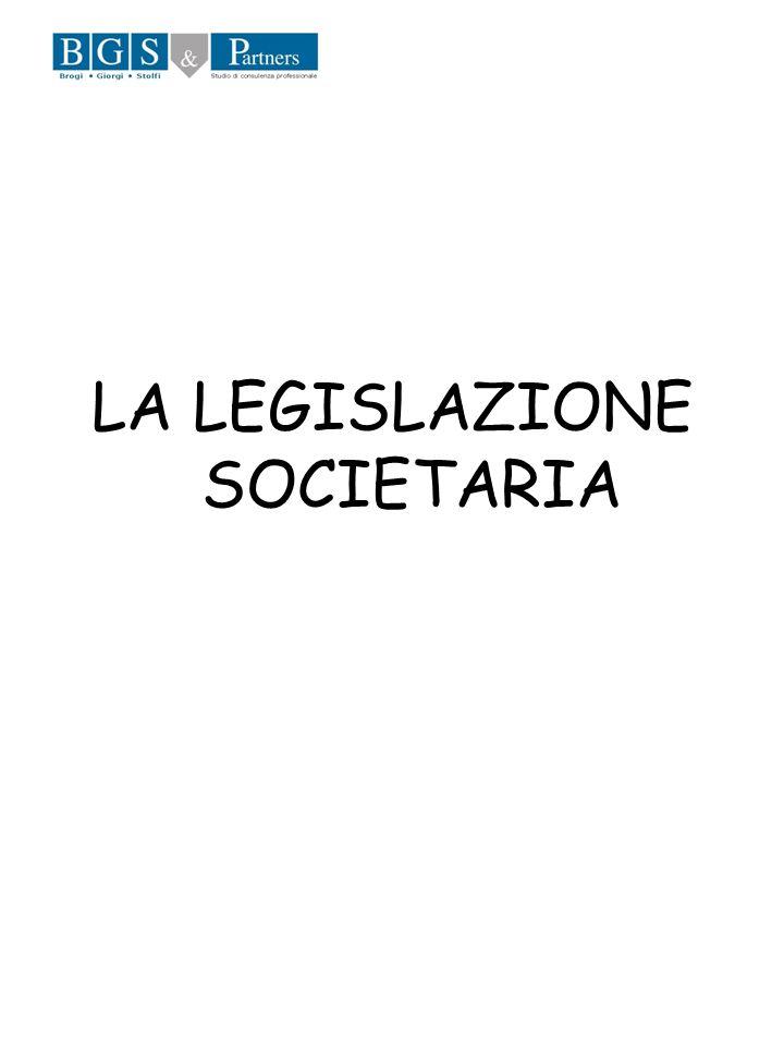 LA LEGISLAZIONE SOCIETARIA