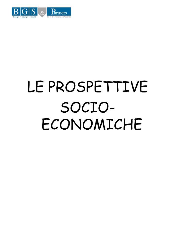 LE PROSPETTIVE SOCIO-ECONOMICHE