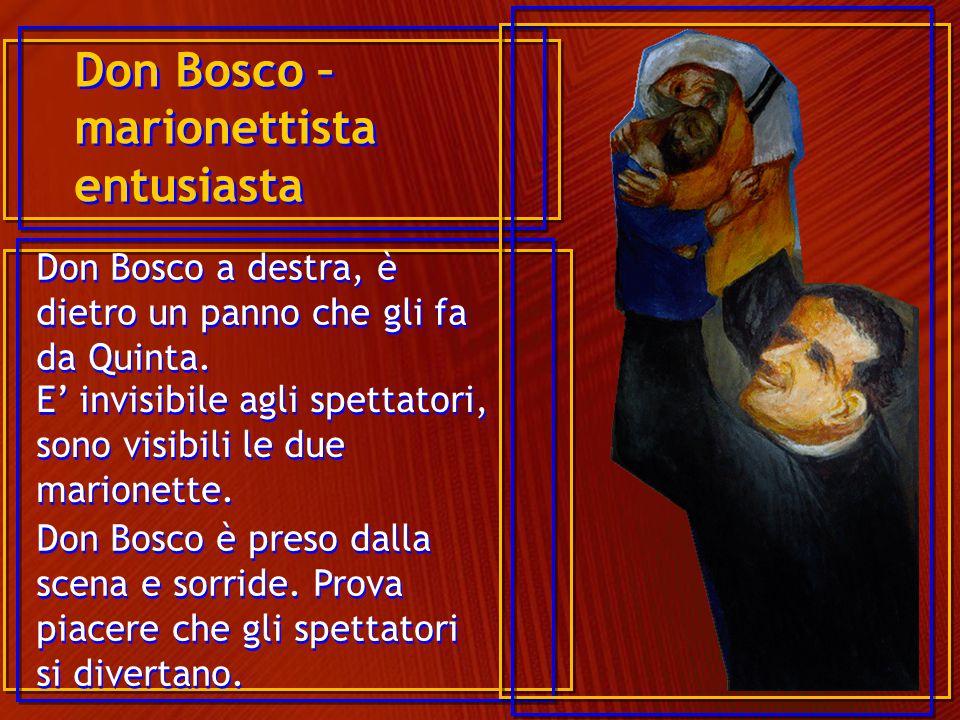 Don Bosco – marionettista entusiasta