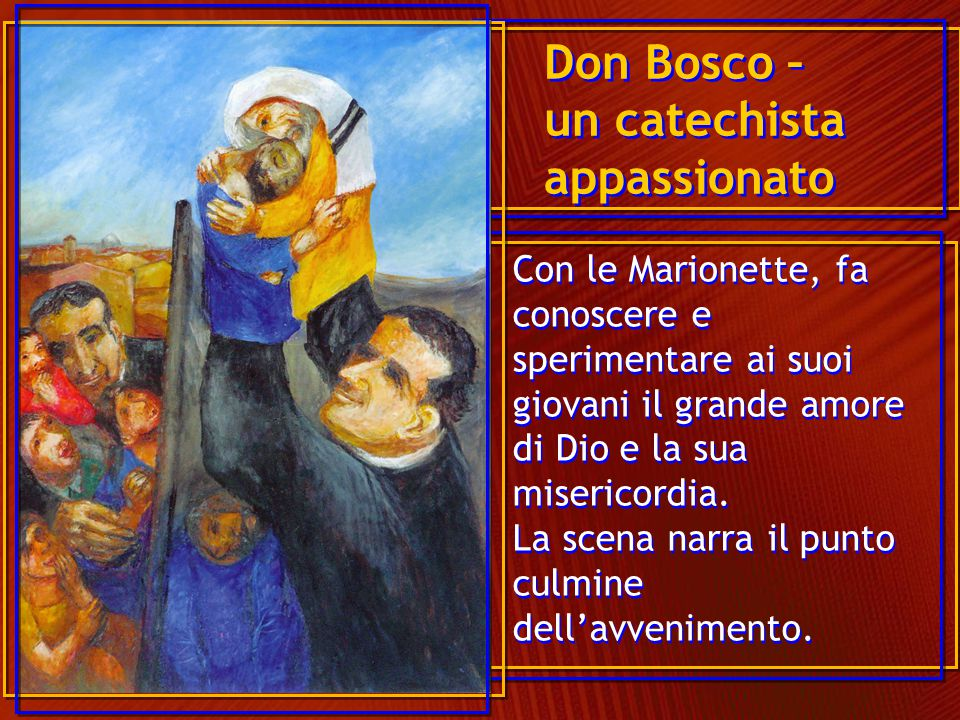 Don Bosco – un catechista appassionato