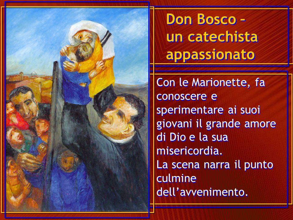 Don Bosco – un catechista appassionato