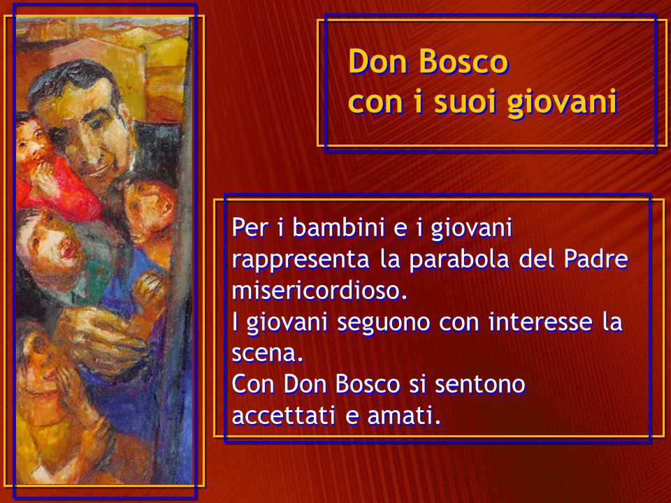 Don Bosco con i suoi giovani