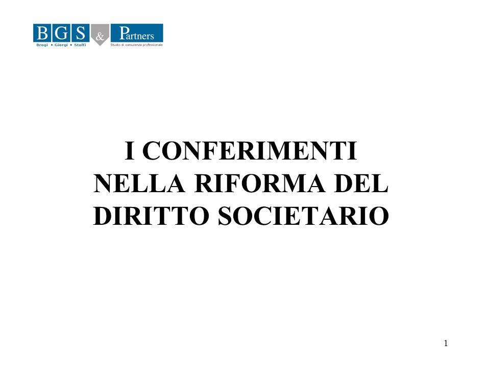 I CONFERIMENTI NELLA RIFORMA DEL DIRITTO SOCIETARIO