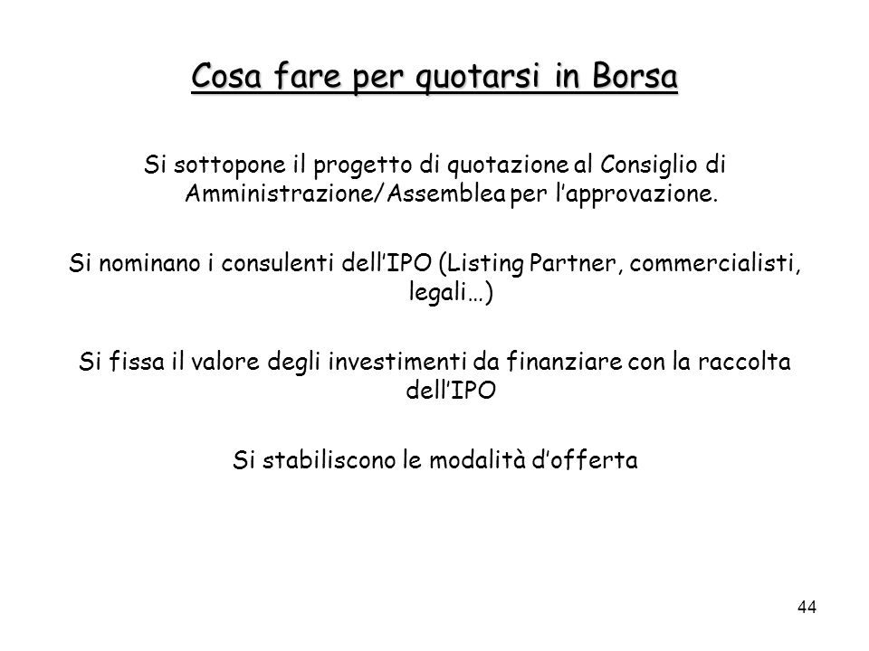 Cosa fare per quotarsi in Borsa