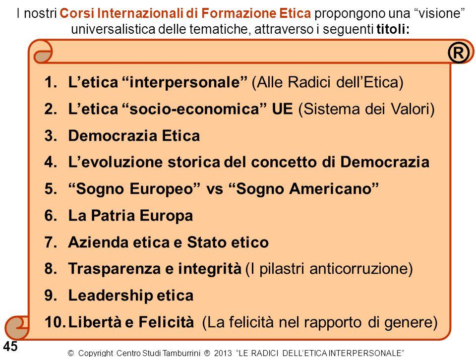 ® L'etica interpersonale (Alle Radici dell'Etica)