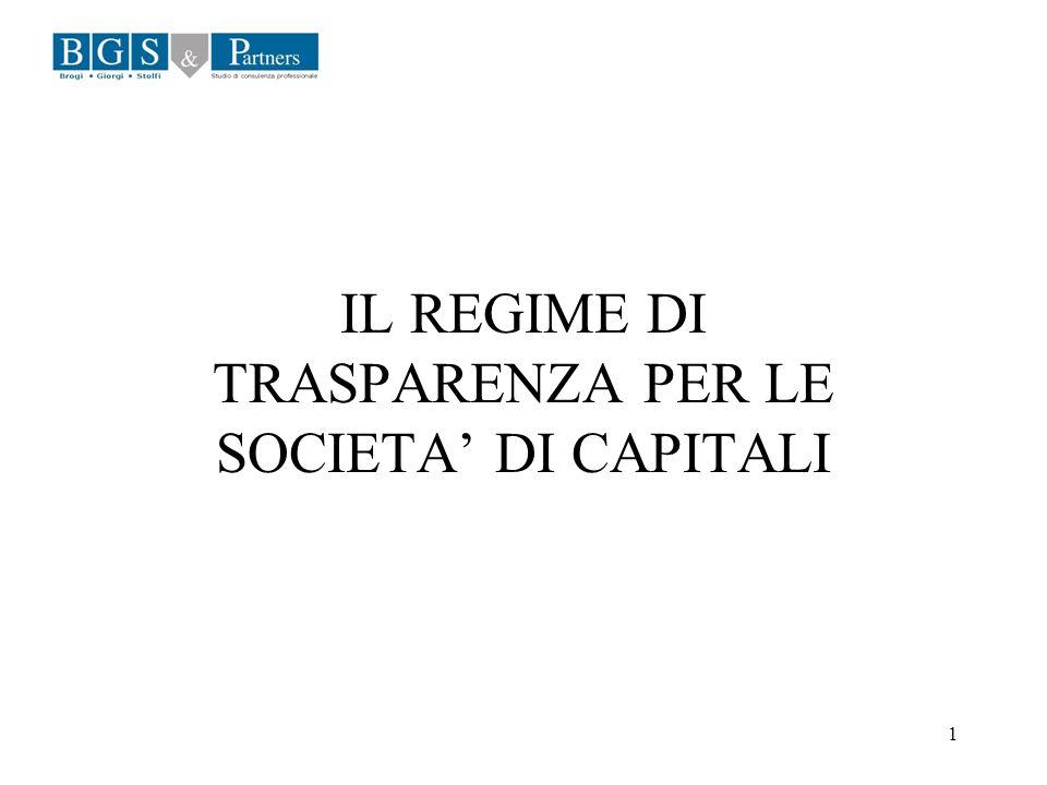 IL REGIME DI TRASPARENZA PER LE SOCIETA' DI CAPITALI