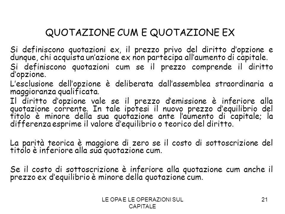 QUOTAZIONE CUM E QUOTAZIONE EX