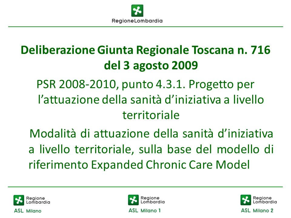 Deliberazione Giunta Regionale Toscana n. 716 del 3 agosto 2009