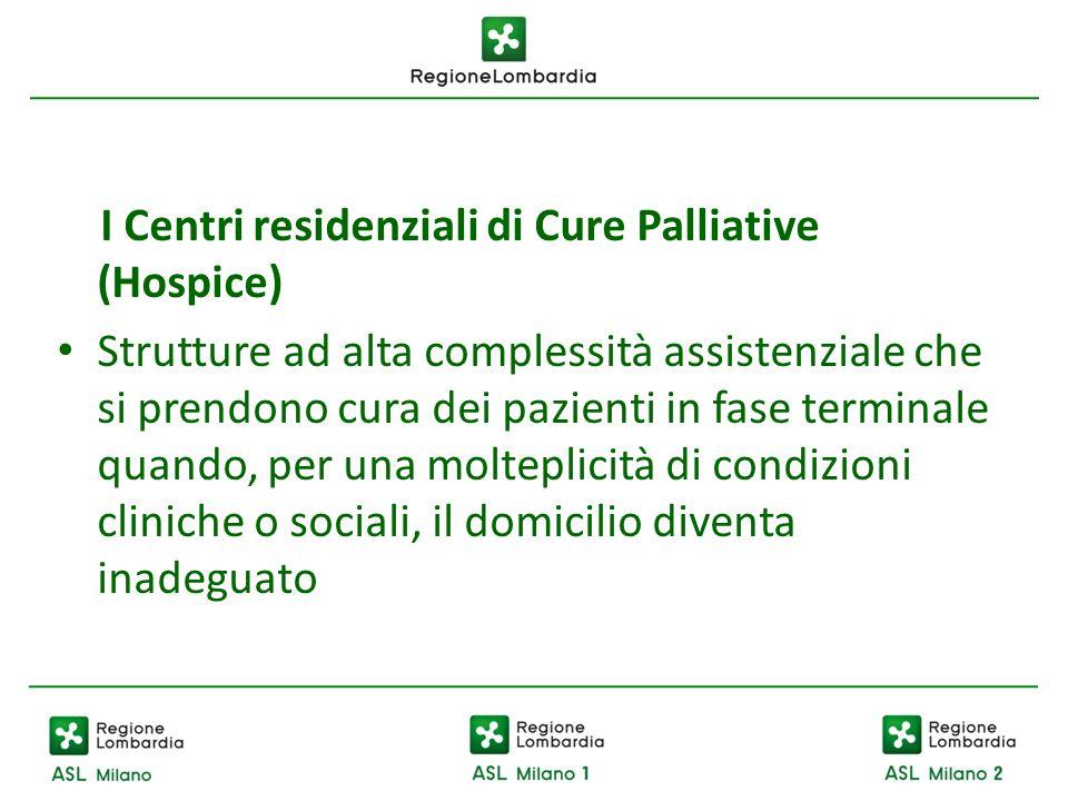 I Centri residenziali di Cure Palliative (Hospice)