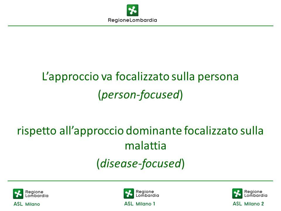 L'approccio va focalizzato sulla persona (person-focused)