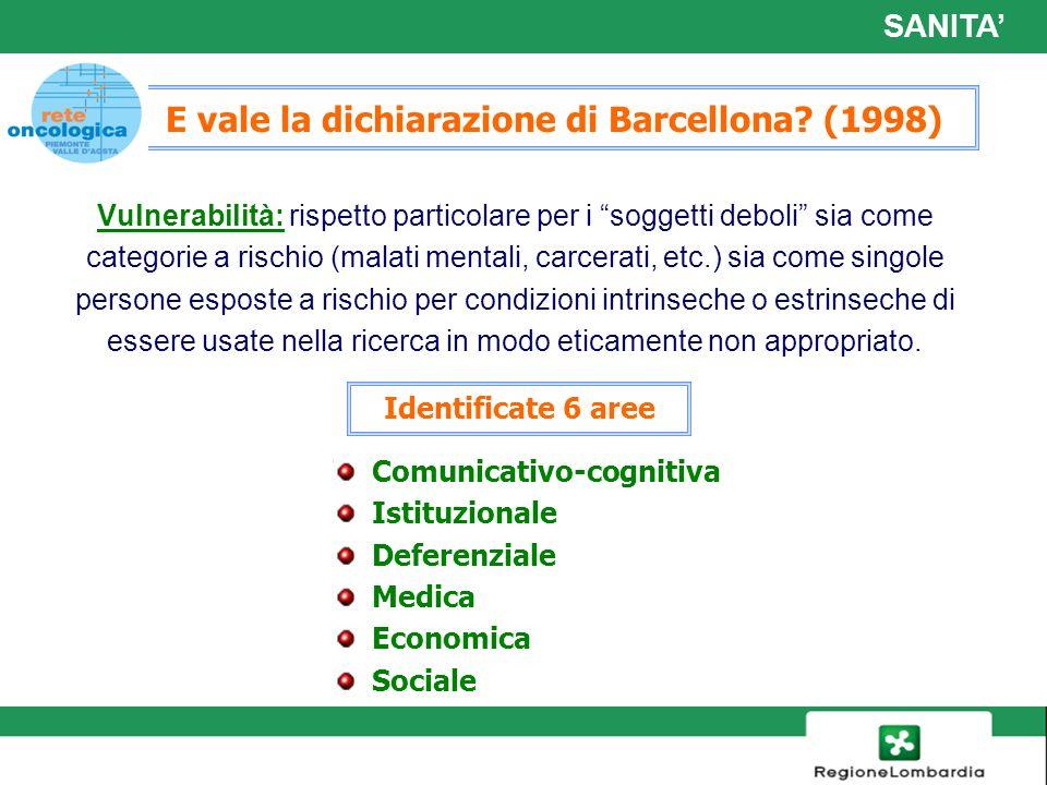 E vale la dichiarazione di Barcellona (1998)