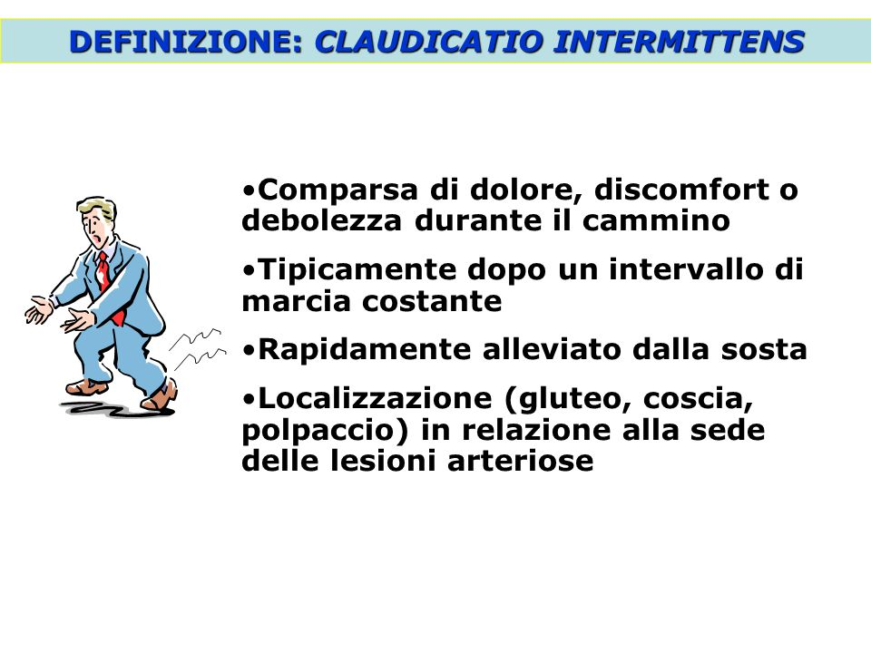 DEFINIZIONE: CLAUDICATIO INTERMITTENS