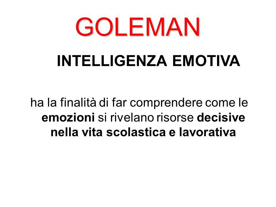 GOLEMAN INTELLIGENZA EMOTIVA