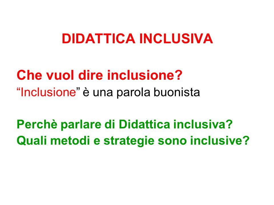 Che vuol dire inclusione
