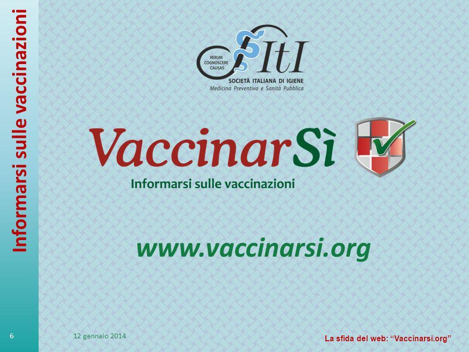 www.vaccinarsi.org Informarsi sulle vaccinazioni 27 marzo 2017
