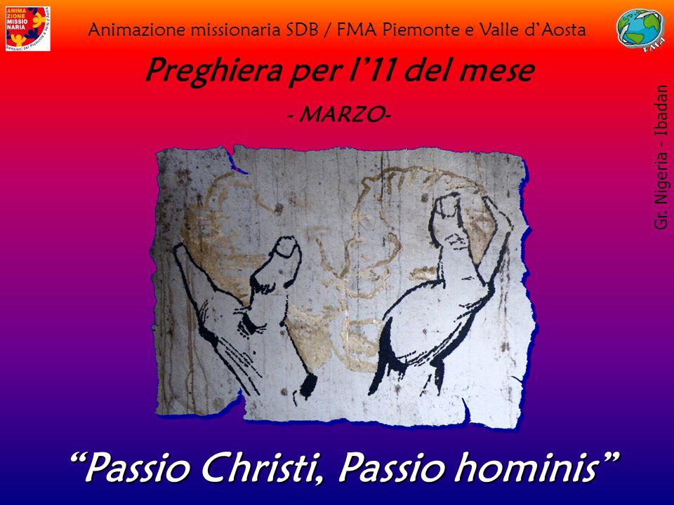 Preghiera per l'11 del mese Passio Christi, Passio hominis