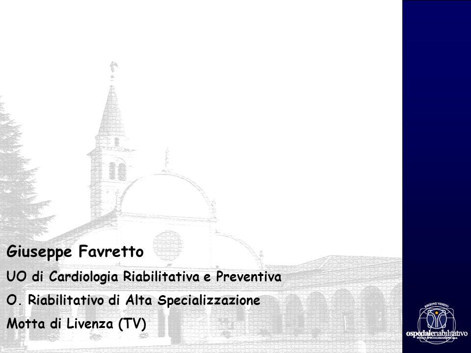 Giuseppe Favretto UO di Cardiologia Riabilitativa e Preventiva