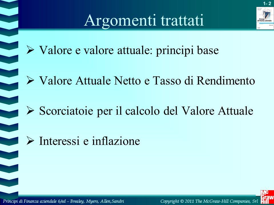 Argomenti trattati Valore e valore attuale: principi base