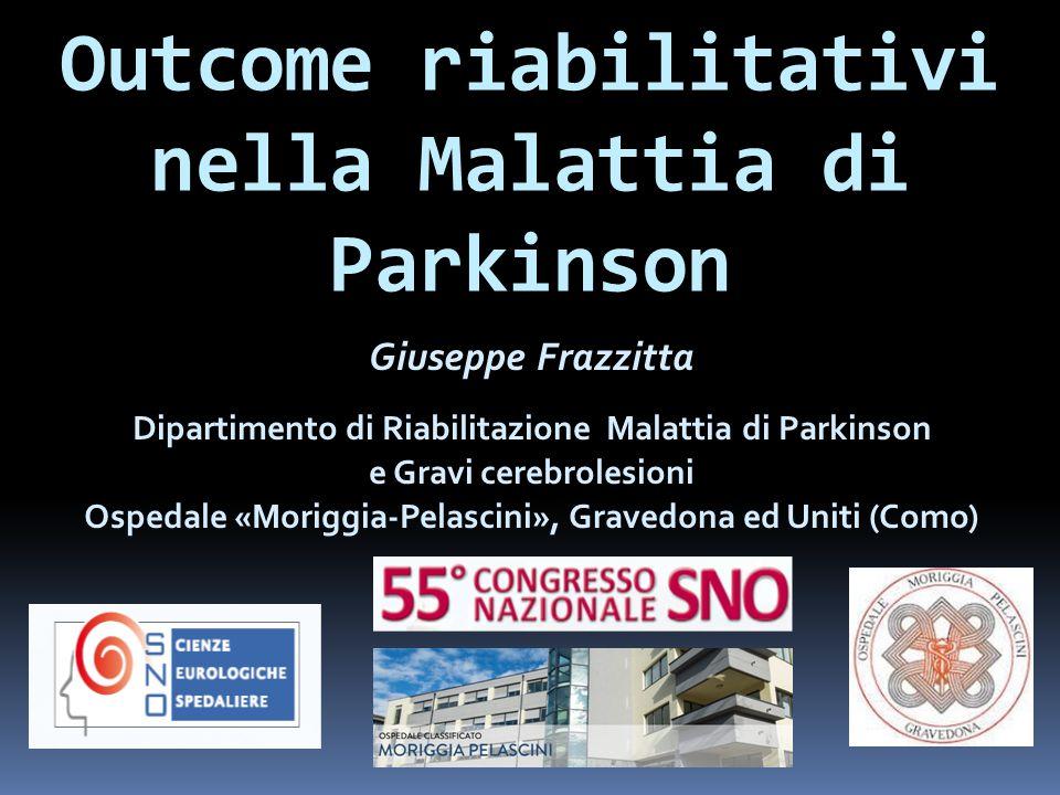 Outcome riabilitativi nella Malattia di Parkinson