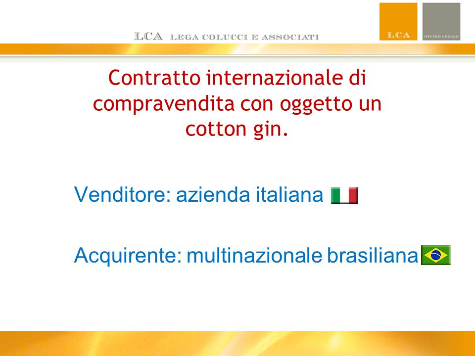 Contratto internazionale di compravendita con oggetto un cotton gin.