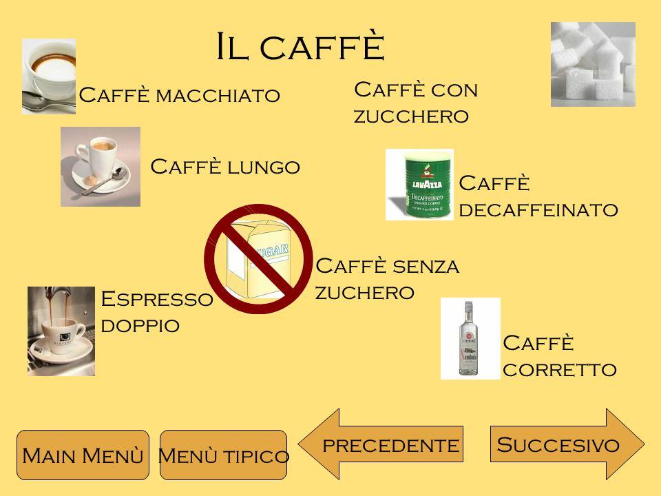 Il caffè Caffè con zucchero Caffè macchiato Caffè lungo