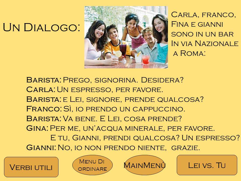 Un Dialogo: Carla, franco, Fina e gianni sono in un bar