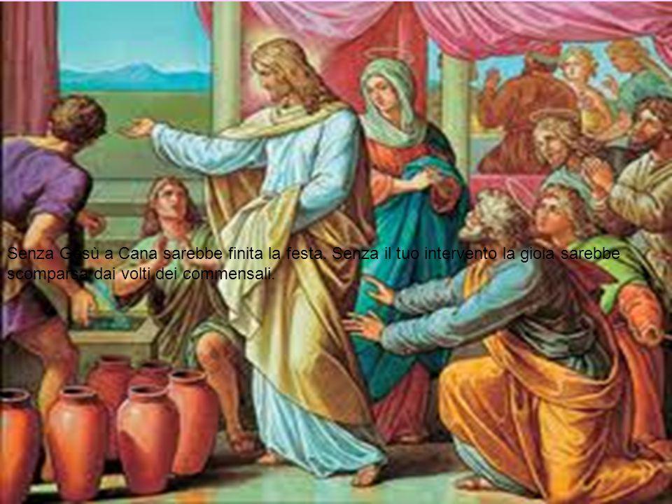 Senza Gesù a Cana sarebbe finita la festa