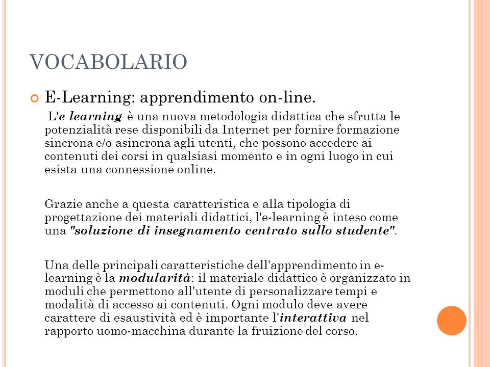 VOCABOLARIO E-Learning: apprendimento on-line.