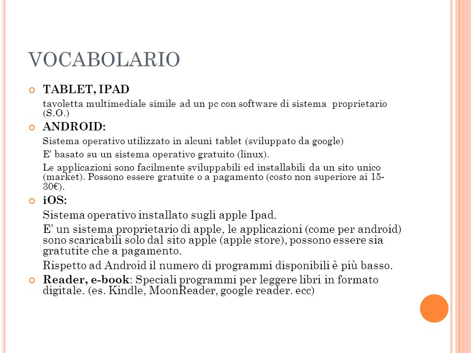 VOCABOLARIO TABLET, IPAD ANDROID: iOS: