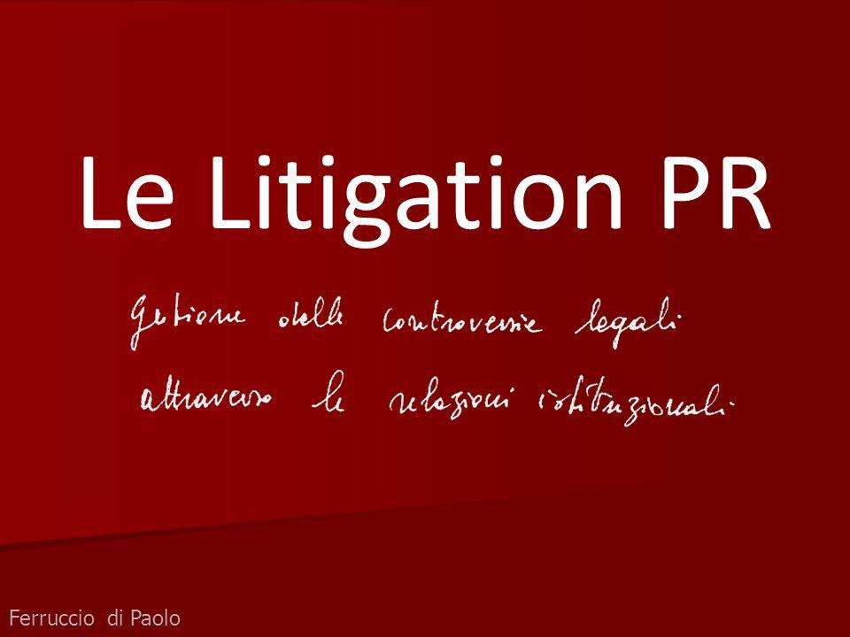 Le Litigation PR Ferruccio di Paolo